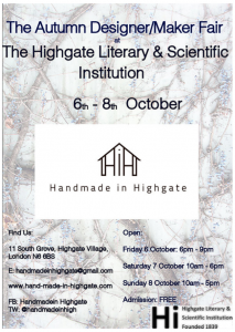 Handmade in Highgate: 6th-8th October